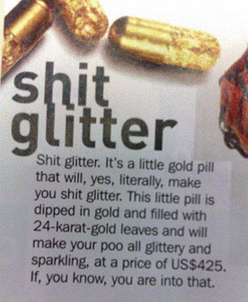 Tai piliulė nuo kurios jūsų kakas spindi auksu.