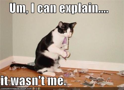 Aš galiu viską paaiškinti... Tai ne aš... (ten irgi matosi iš kur)